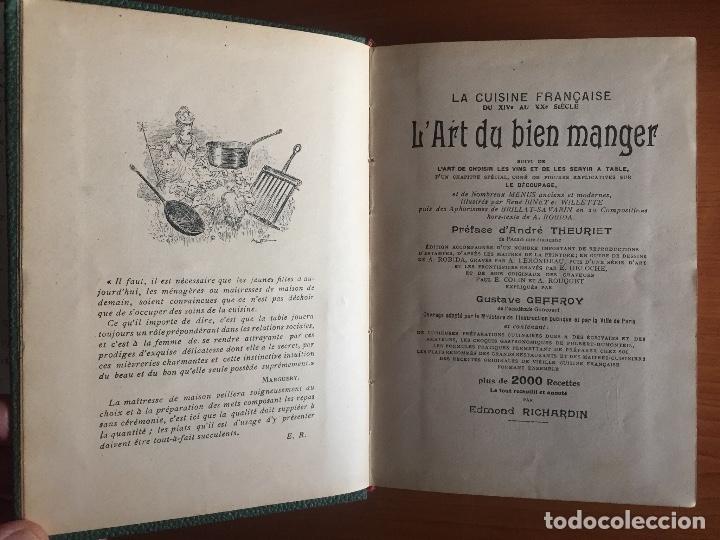 Libros antiguos: COCINA CUISINE- L´ART DU BIEN MANGER- VINS- EDMON RICHARDIN- PARIS 1.913- MAS DE 2.000 RECETAS - Foto 3 - 137533754