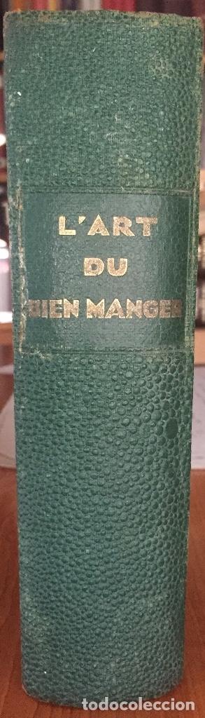 Libros antiguos: COCINA CUISINE- L´ART DU BIEN MANGER- VINS- EDMON RICHARDIN- PARIS 1.913- MAS DE 2.000 RECETAS - Foto 11 - 137533754
