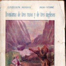 Libros antiguos: JULIO VERNE : AVENTURAS DE TRES RUSOS Y DE TRES INGLESES (BAUZÁ, C. 1920). Lote 137540742