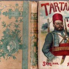 Libros antiguos: ALPHONSE DAUDET : AVENTURAS PRODIGIOSAS DE TARTARIN DE TARASCON (CALLEJA, S.F.). Lote 137541954