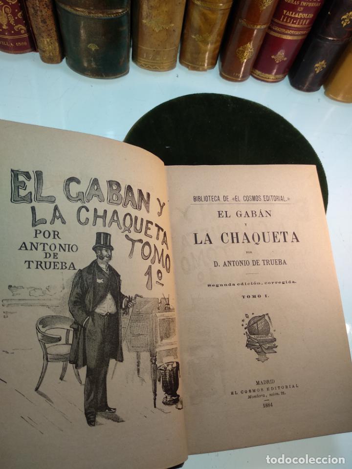 Libros antiguos: EL GABÁN Y LA CHAQUETA POR DON ANTONIO DE TRUEBA - TOMOS 1 Y 2 - MADRID - EL COSMOS EDITORIAL - 1884 - Foto 2 - 137542074