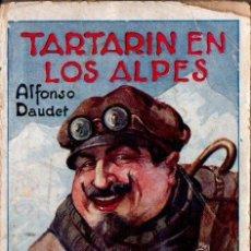 Libros antiguos: ALFONSO DAUDET : TARTARIN EN LOS ALPES (IMP. SABATÉ, S.F.). Lote 137542158