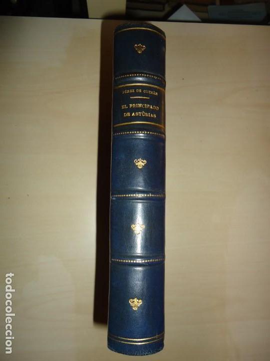 EL PRINCIPADO DE ASTURIAS. JUAN PÉREZ DE GUZMÁN. 1880. DEDICATORIA A FERNÁNDEZ DURO (Libros Antiguos, Raros y Curiosos - Historia - Otros)