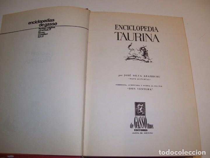 Libros antiguos: ENCICLOPEDIA TAURINA!!! POR J. SILVA ARAMBURU * PEPE ALEGRÍAS*LEER DESCRIPCIÓN!!! - Foto 3 - 137568126