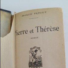Libros antiguos: PIERRE ET THERESE. MARCEL PREVOST. PARIS. MDCCCCIX. 1909. W. Lote 137605254