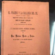 Libros antiguos: GALICIA XIX. EL VIAJERO Y LA GALLEGA DEL SIL. MARIANO ROCHE. Lote 137702705