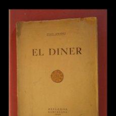 Libros antiguos: EL DINER. JOAN AMADES. Lote 137739066