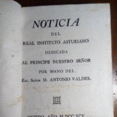 Libros antiguos: JOVELLANOS 1795 NOTICIA DEL REAL INSTITUTO ASTURIANO DEDICA A AL PRINCIPE NUESTRO SEÑOR.. Lote 137783366