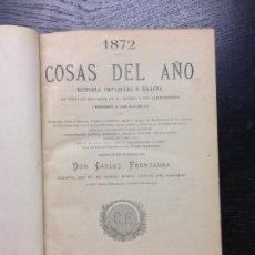 Libros antiguos: COSAS DEL AÑO 1872, FRONTAURA, DON CARLOS, 1872. Lote 137799354