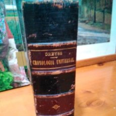 Libros antiguos: CRONOLOGÍA UNIVERSAL. CH. DREYSS AUMENTADA POR ANTONIO FERRER DEL RÍO. 1862. Lote 137812018