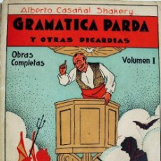 Libros antiguos: L-1588. GRAMATICA PARDA. ALBERTO CASAÑAL SHAKERY. VOLUMEN I. AÑO 1931. HERALDO DE ARAGON.. Lote 137865478