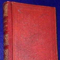 Libros antiguos: LA GENERACIÓN UNIVERSAL.LEYES, SECRETOS Y MISTERIOS EN EL HOMBRE Y EN LA MUJER. (1882). Lote 137868838
