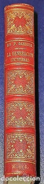 Libros antiguos: LA GENERACIÓN UNIVERSAL.LEYES, SECRETOS Y MISTERIOS EN EL HOMBRE Y EN LA MUJER. (1882) - Foto 3 - 137868838