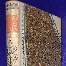 Libros antiguos: FUTESAS LITERARIAS. POR EL DOCTOR THEBUSSEM (1899). Lote 137868910