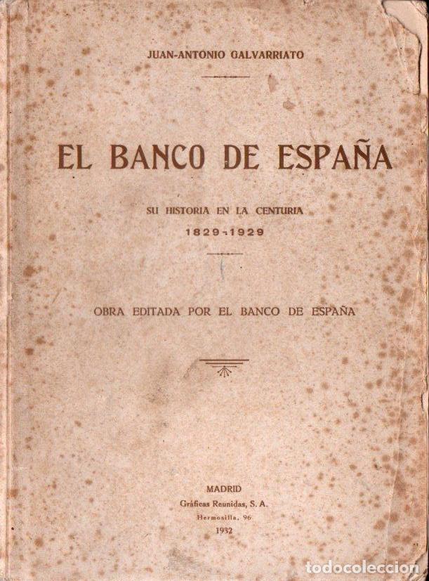 GALVARRIATO : EL BANCO DE ESPAÑA (1932) (Libros Antiguos, Raros y Curiosos - Historia - Otros)