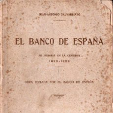Libros antiguos: GALVARRIATO : EL BANCO DE ESPAÑA (1932). Lote 137889466