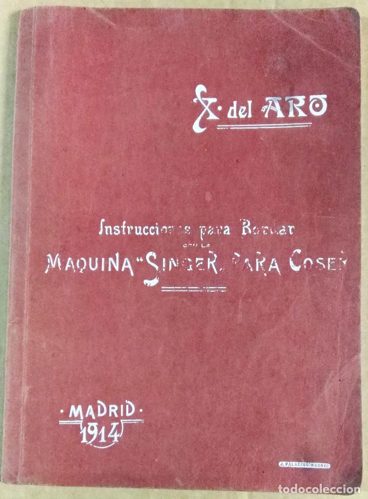 X. DEL AMO, INSTRUCCIONES PARA BORDAR CON LA MÁQUINA SINGER PARA COSER, MADRID, 1914 (Libros Antiguos, Raros y Curiosos - Ciencias, Manuales y Oficios - Otros)