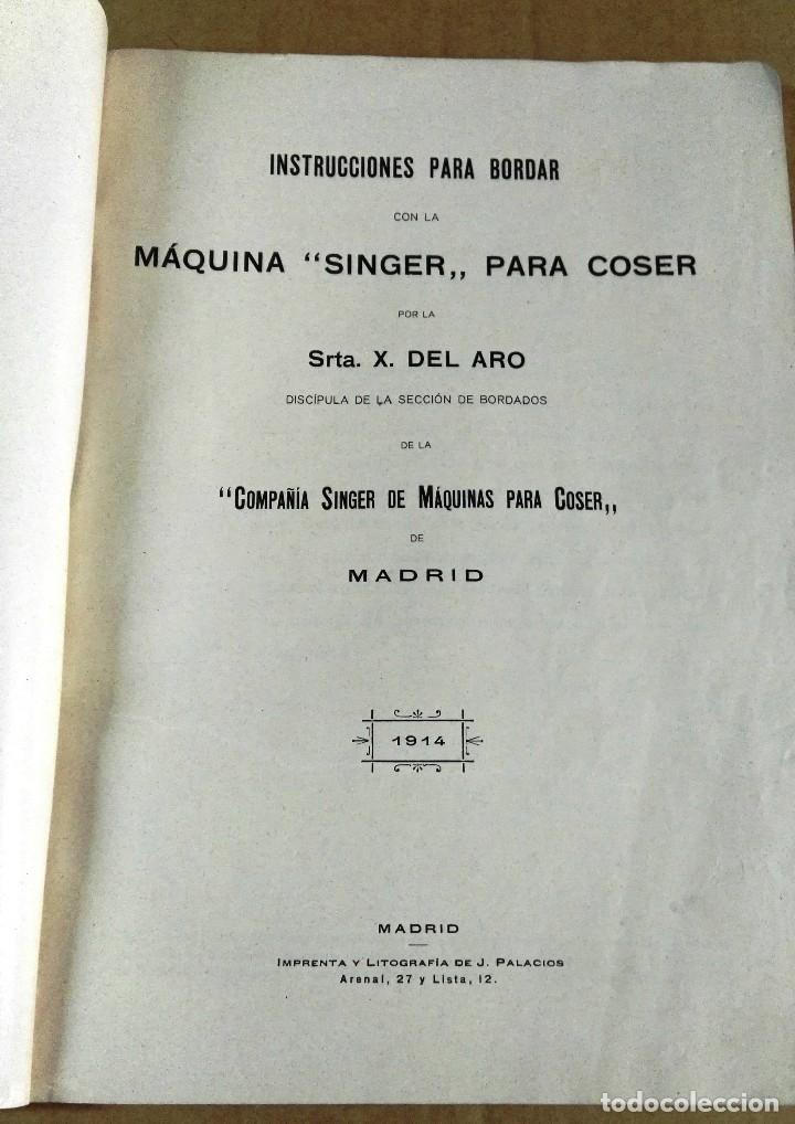 Libros antiguos: X. del Amo, Instrucciones para bordar con la máquina Singer para coser, Madrid, 1914 - Foto 3 - 137898090