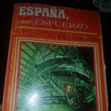 Libros antiguos: ESPAÑA ESE ESFUERZO. Lote 137919528