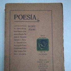 Libros antiguos: POESÍA. OBRAS ESCOGIDAS Y JUICIOS CRÍTICOS. VICENTE MEDINA. 1908. ANTOLOGÍA POÉTICA. Lote 137956966
