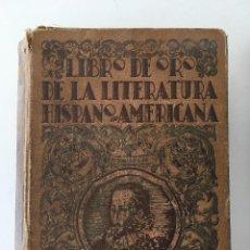 Libros antiguos: LIBRO DE ORO DE LA LITERATURA HSIPANO AMERICANA ED. LUX. Lote 137967650