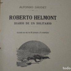 Libros antiguos: DIARIO DE UN SOLITARIO. ALFONSO DAUDET. 1913. Lote 137970966