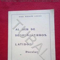 Livres anciens: TUBAL MIGUEL MANCHEÑO AL SUR DE DESPEÑAPERROS POESIA 1981 350 GRS. Lote 137993182