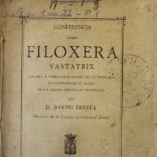 Libros antiguos: CONFERENCIA SOBRE FILOXERA VASTATRIX DONADA A VARIAS POBLACIONS DE LA PROVINCIA EN CUMPLIMENT.... Lote 123232952