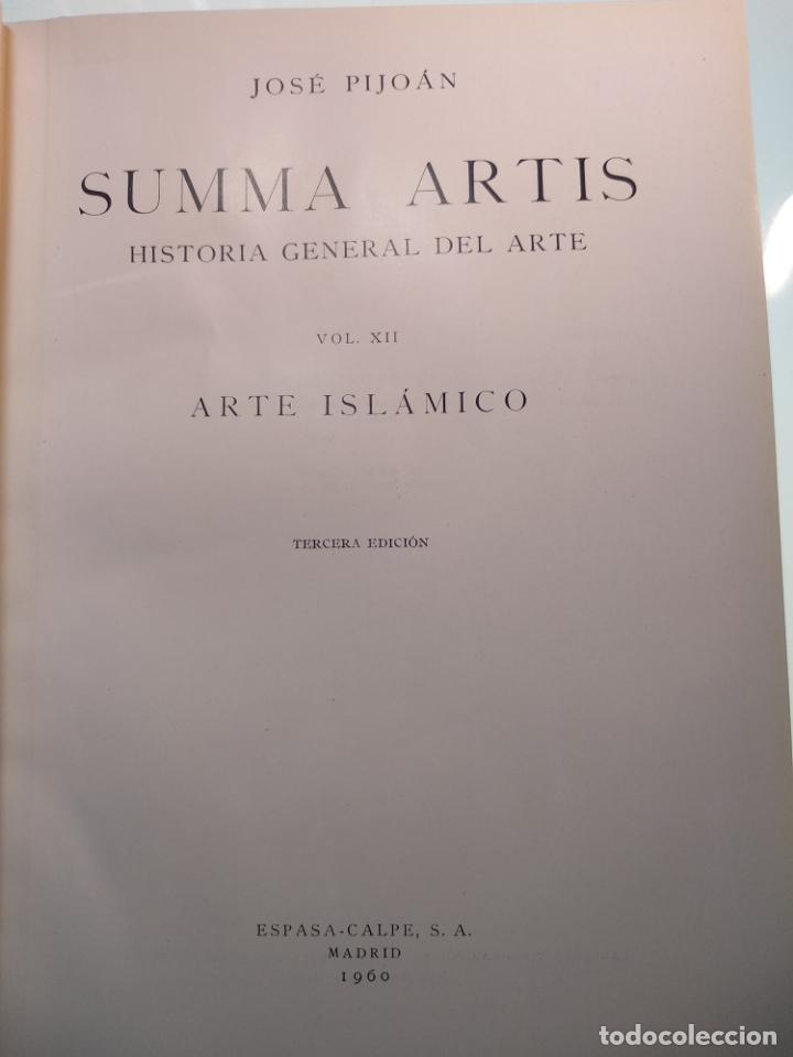 Libros antiguos: SUMMA ARTIS - ARTE ISLÁMICO - VOL. XII - JOSÉ PIJOÁN - 1960 -3ª EDICIÓN - - Foto 2 - 138015858