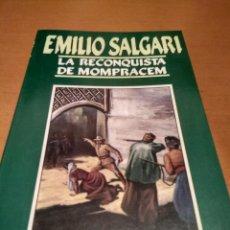Libros antiguos: LA RECONQUISTA DE MOMPRACEM. Lote 138069290