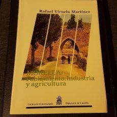 Libros antiguos: MORELLA: POBLAMIENTO, INDUSTRIA Y AGRICULTURA. Lote 138079758