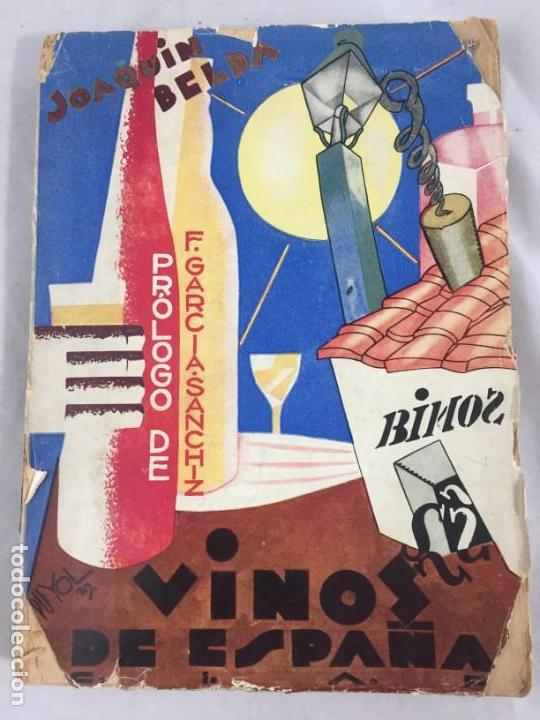 VINOS DE ESPAÑA / PRÓLOGO DE FEDERICO GARCÍA SANCHIZ. BELDA, JOAQUIN. 1929 (Libros Antiguos, Raros y Curiosos - Cocina y Gastronomía)
