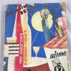 Libros antiguos: VINOS DE ESPAÑA / PRÓLOGO DE FEDERICO GARCÍA SANCHIZ. BELDA, JOAQUIN. 1929. Lote 138089942