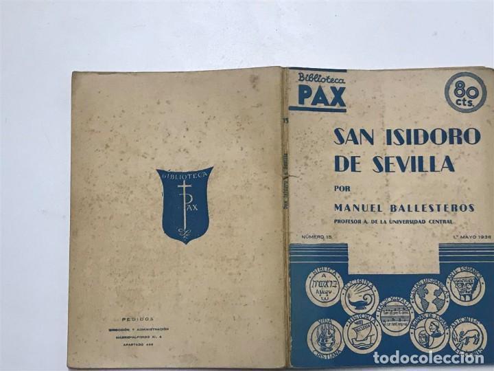 Libros antiguos: Manuel Ballesteros. San Isidoro de Sevilla. Mayo 1936. Biblioteca Pax - Foto 2 - 138090866