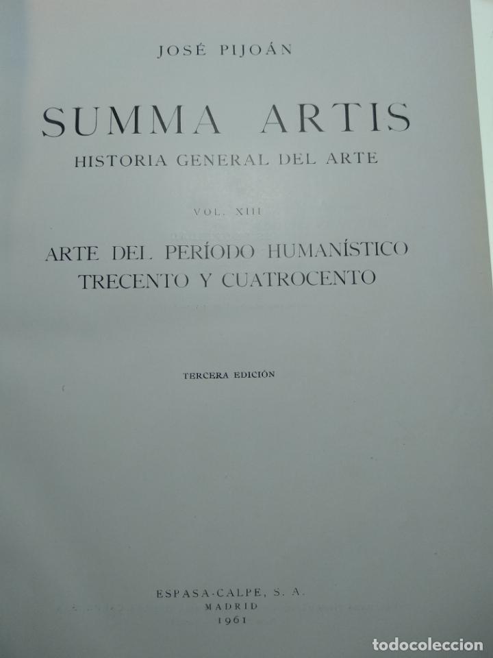 Libros antiguos: SUMMA ARTIS - ARTE DEL PERIODO HUMANÍSTICO DEL TRECEN - VOL. XIII - JOSÉ PIJOÁN - 1961 -3ª EDICIÓN - - Foto 2 - 138097706