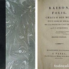 Libros antiguos: LEMONTEY. RAISON, FOLIE, CHACUN SON MOT. PETIT COURS DE MORALE MIS A LA PORTÉE DES VIEUX ENFANS.1801. Lote 138106662