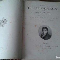 Libros antiguos: HISTORIA DE LAS CRUZADAS 2 TOMOS. Lote 138169422