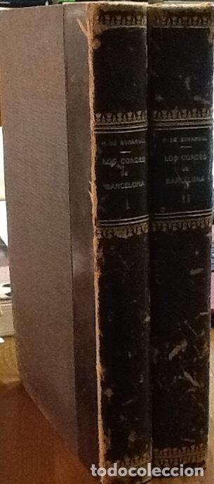 LOS CONDES DE BARCELONA VINDICADOS. TOMOS I Y II. PRÓSPERO DE BOFARULL Y MASCARÓ. (Libros Antiguos, Raros y Curiosos - Historia - Otros)