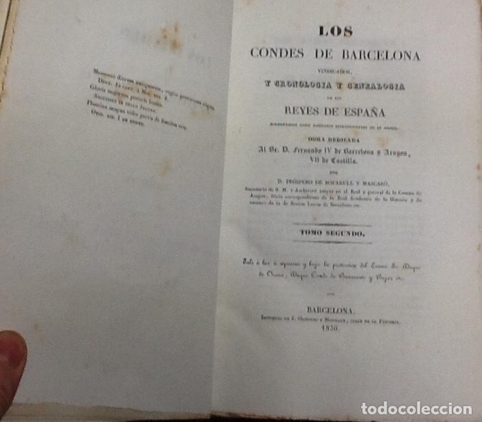 Libros antiguos: Los condes de Barcelona vindicados. Tomos I y II. Próspero de Bofarull y Mascaró. - Foto 2 - 138545138