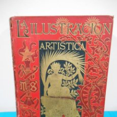 Livros antigos: LA ILUSTRACION ARTISTICA AÑO COMPLETO 1899 EDIT.MONTANER Y SIMON. Lote 138609010