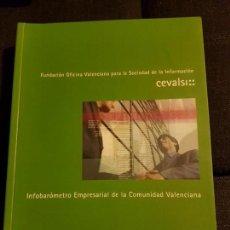 Libros antiguos: INFOBAROMETRO EMPRESARIAL DE LA COMUNIDAD VALENCIANA . CEVALSI. Lote 138629954