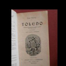 Libros antiguos: TOLEDO. TRADICIONES, DESCRIPCIONES, NARRACIONES Y APUNTES DE LA IMPERIAL CIUDAD. JUAN MARINA. Lote 138651378