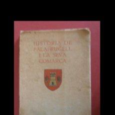 Libros antiguos: HISTÒRIA DE PALAFRUGELL I LA SEVA COMARCA. M. TORROELLA I PLAJA. Lote 138656398