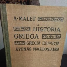 Alte Bücher - A. Malet, Historia Griega. Grecia. Esparta. Atenas. Macedonia - 138677230
