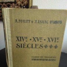 Libros antiguos: A. MALET Y J. ISAAC, XIV - XV - XVI SIÈCLES. Lote 138677566