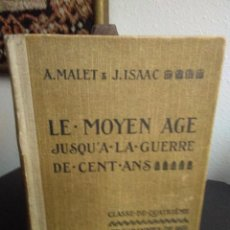 Libros antiguos: A. MALET Y J. ISAAC, LE MOYEN AGE JUSQU'À LA GUERRE DE CENT ANS. Lote 138677994
