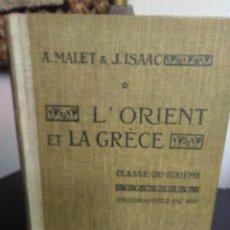 Libros antiguos: A. MALET Y J. ISAAC, L'ORIENT ET LA GRÈCE. Lote 138678170