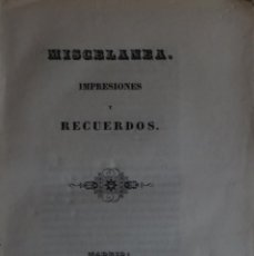 Libros antiguos: MISCELANEA. IMPRESIONES Y RECUERDOS - CALIXTO BERNAL. Lote 138710386
