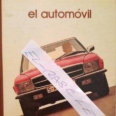 Libros antiguos: LIBRO GRANDES TEMAS - EL AUTOMOVIL - SALVAT EDITORES - AÑO 1973 . Lote 138728862