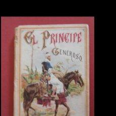 Libros antiguos: EL PRINCIPE GENEROSO. CUENTOS DE CALLEJA. Lote 138773202
